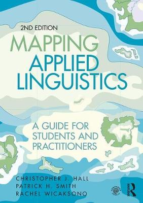 Mapping Applied Linguistics by Christopher J. Hall