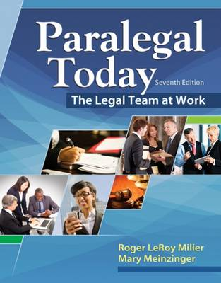 Paralegal Today: The Legal Team at Work by Mary Meinzinger