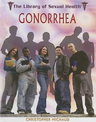 Gonorrhea by Christopher Michaud