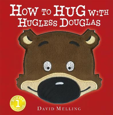 How to Hug with Hugless Douglas by David Melling
