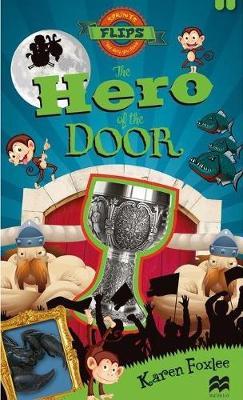 The Hero of the Door by Karen Foxlee