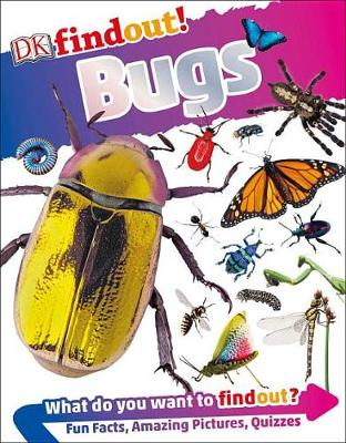 DK Findout! Bugs by Andrea Mills