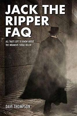 Jack the Ripper FAQ by Dave Thompson