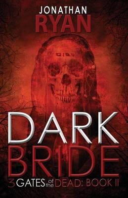 Dark Bride by Jonathan Ryan