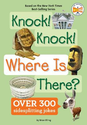 Knock! Knock! Where Is There? by Brian Elling