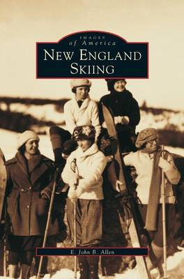 New England Skiing by John B Allen