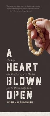 A Heart Blown Open by Keith Martin-Smith
