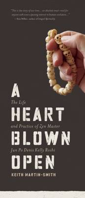 A Heart Blown Open by Keith Martin-Smith