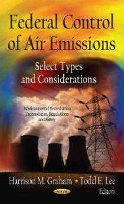Federal Control of Air Emissions by Harrison M. Graham
