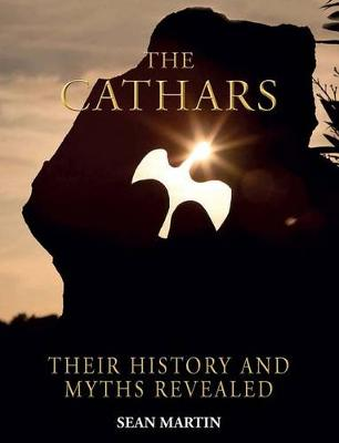 The Cathars by Sean Martin