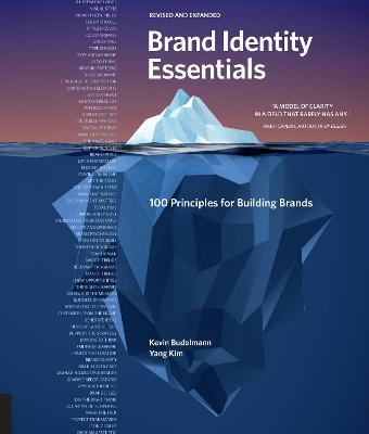 Brand Identity Essentials, Revised and Expanded: 100 Principles for Building Brands by Kevin Budelmann
