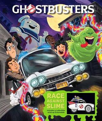 Ghostbusters Ectomobile: Race Against Slime by Marc Sumerak