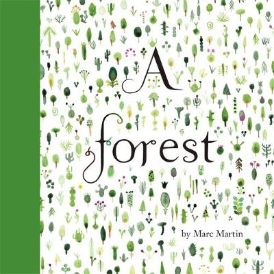 A A Forest by Marc Martin