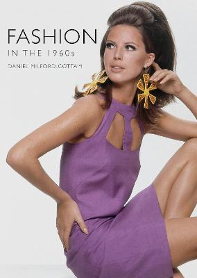 Fashion in the 1960s by Daniel Milford-Cottam