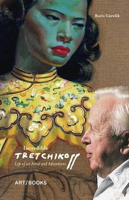 Incredible Tretchikoff by Boris Gorelik