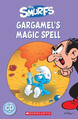 The Smurfs: Gargamel's Magic Spell by Fiona Davis