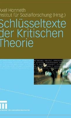 Schlusseltexte Der Kritischen Theorie book