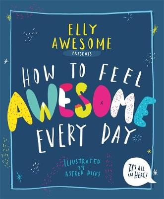 How to Feel Awesome Every Day book