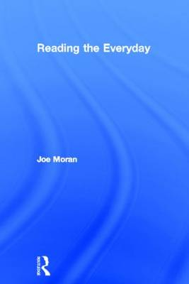 Reading the Everyday by Joe Moran
