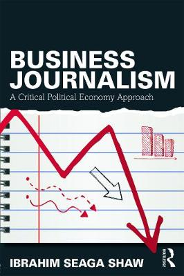 Business Journalism by Ibrahim Seaga Shaw