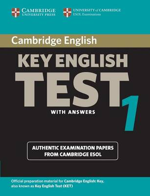 Cambridge Key English Test 1 Student's Book with Answers by Cambridge ESOL