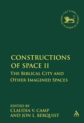 Constructions of Space II by Claudia V. Camp