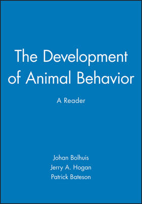 Development of Animal Behaviour by Johan J. Bolhuis
