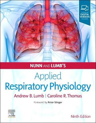 Nunn and Lumb's Applied Respiratory Physiology by Andrew B. Lumb