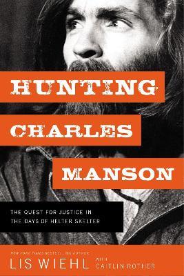 Hunting Charles Manson book