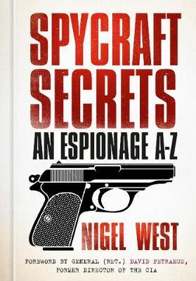 Spycraft Secrets by Nigel West