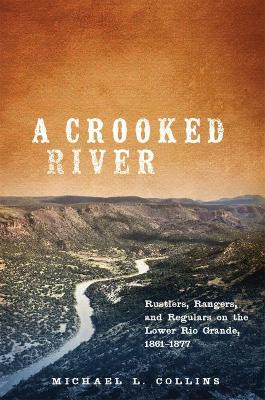 A Crooked River by Michael L. Collins