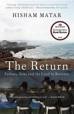 Return (Pulitzer Prize Winner) by Hisham Matar