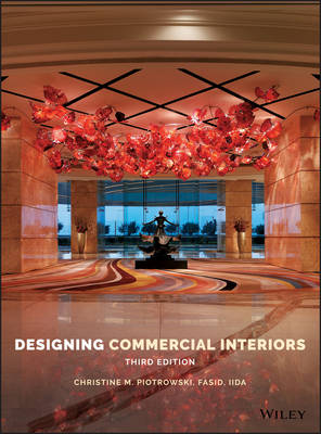 Designing Commercial Interiors by Christine M. Piotrowski