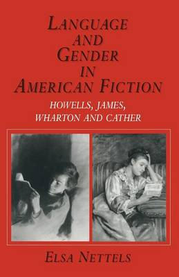 Language and Gender in American Fiction by Elsa Nettels