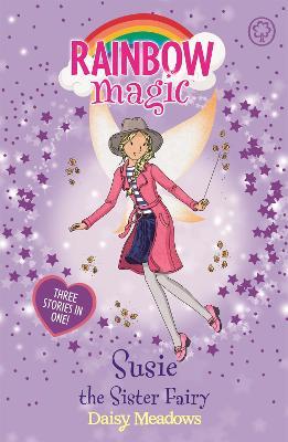 Rainbow Magic: Susie the Sister Fairy by Daisy Meadows