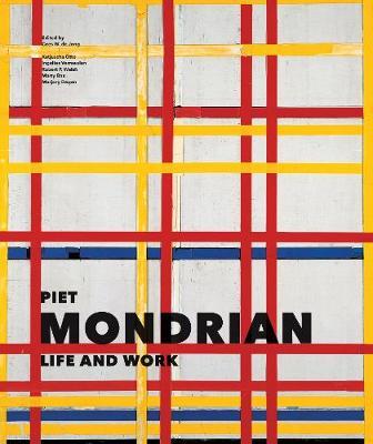 Piet Mondrian: Life and Work by Cees De Jong