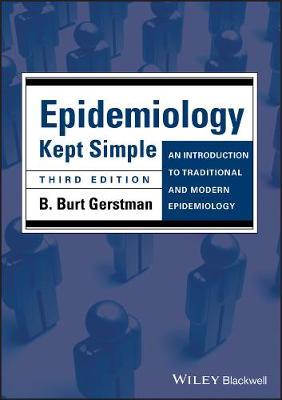 Epidemiology Kept Simple by B. Burt Gerstman
