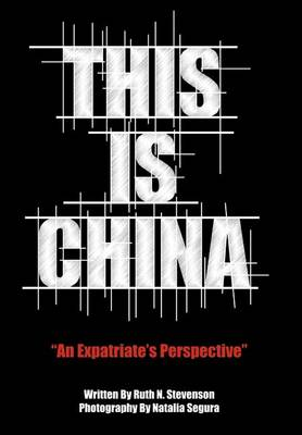 This Is China by Ruth N. Stevenson