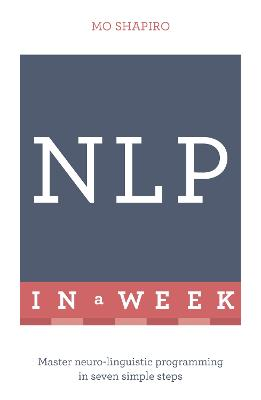 NLP In A Week by Mo Shapiro