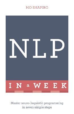 NLP In A Week by Mo Shapiro