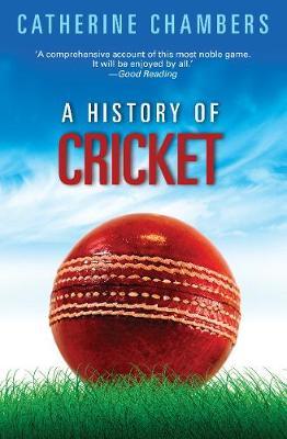 History Of Cricket book