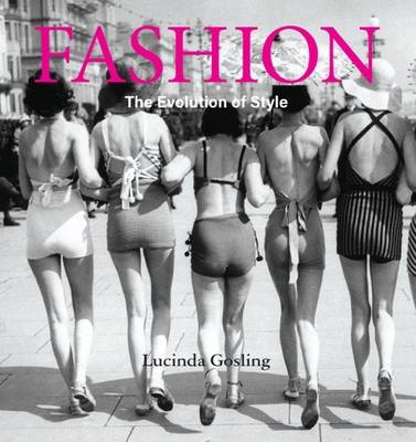 Fashion: the Evolution of Style book