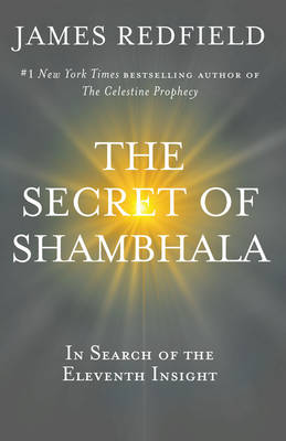 Secret of Shambhala by James Redfield
