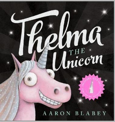 Thelma the Unicorn with Unicorn Horn book