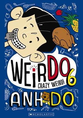 WeirDo #6: Crazy Weird! book