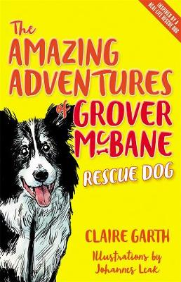 The Amazing Adventures of Grover McBane, Rescue Dog by Claire Garth