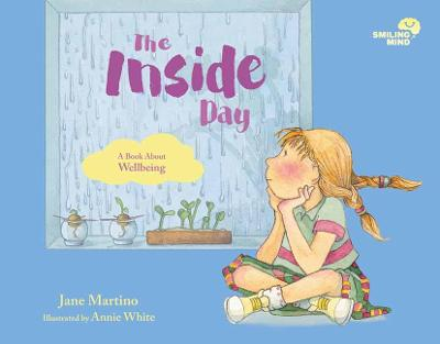 Smiling Mind 4: The Inside Day: A Book About Wellbeing book