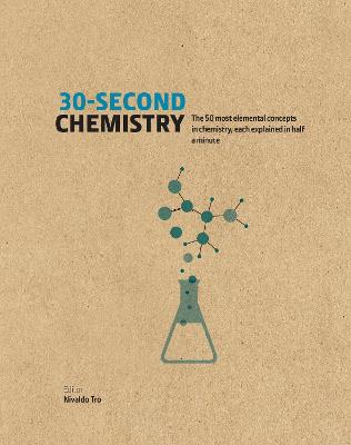 30-Second Chemistry by Nivaldo J. Tro