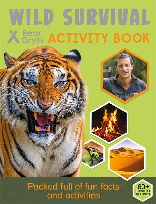 Bear Grylls Activity Series: Wild Survival - Bear Grylls by Bear Grylls