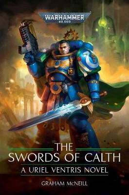 The Swords of Calth by Graham McNeill